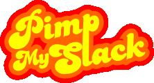 Pimp my Slack!